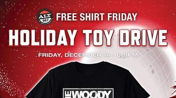 The Woody Show - FREE SHIRT FRIDAY DEC 14th!