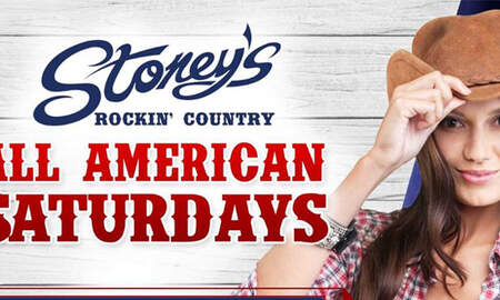 - Saturday Nights: All American Saturdays at Stoney's Rockin' Country