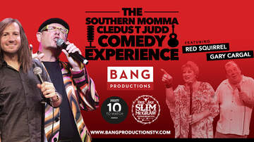 None - The Southern Momma Cledus T. Judd Comedy Experience