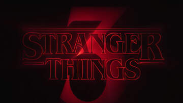 Maz - Stranger Things Season 3 Has A Date!