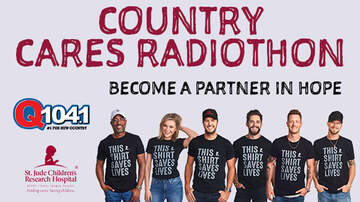 Q104.1's St. Jude Country Cares - Q104.1's St. Jude Country Cares Radiothon 2018