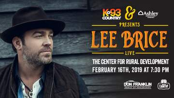 None - See Lee Brice Live at the Center