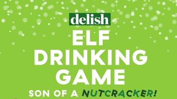 """AC - Play The """"Elf"""" Egg Nog Drinking Game"""