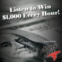 Listen to Win $1,000 Every Hour thanks to Happy Daz!