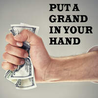 Put a Grand in your Hand!