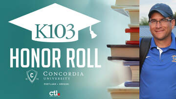 K103 Honor Roll - K103 Honor Roll Recognizes Outstanding Teacher Ken Martinez