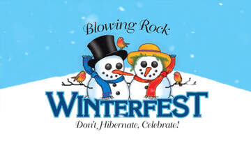 None - 21st  Annual Blowing Rock WinterFest