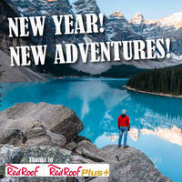 New Year! New Adventures! Thanks to The Red Roof Inn!