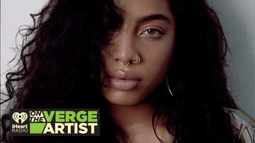 iHeartRadio On The Verge - Kiana Ledé: iHeartRadio On The Verge Artist