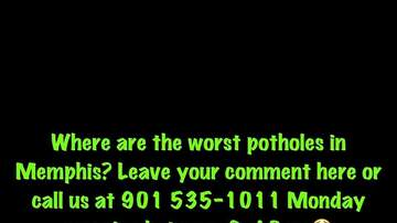 Mike Evans and The Memphis Morning Show - The worst Potholes in Memphis