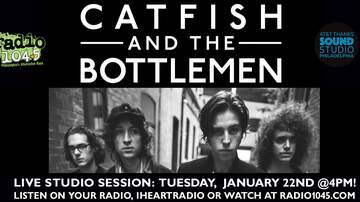 Radio 104.5 Studio Sessions - Catfish & the Bottlemen Studio Session - Tuesday, Jan. 22nd at 4pm
