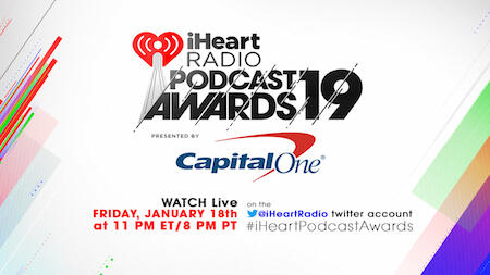 How to Watch The 2019 iHeartRadio Podcast Awards | iHeartRadio