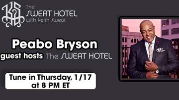 The Sweat Hotel - Peabo Bryson Is Co-Hosting The Sweat Hotel On Thursday