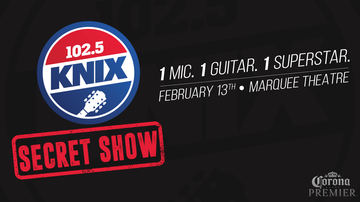 Tim Ben & Brooke - 102.5 KNIX Announces The 7th 'Secret Show' Coming To Tempe February 13th