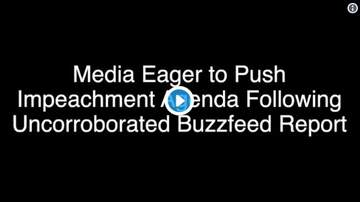 KC O'Dea Show - Montage Of Media Screaming IMPEACHMENT! Over Fake Buzzfeed BOMBSHELL!