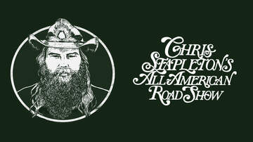 None - Chris Stapleton - All-American Road Show