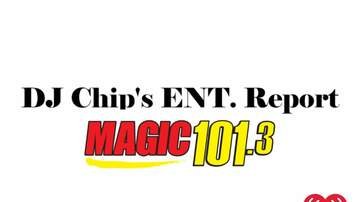 DJ Chip - 1/29/19 ENT Report