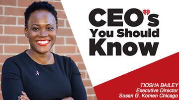 CEO's You Should Know - Tiosha Bailey, Executive Director Susan G. Komen Chicago