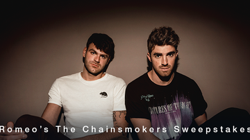 Contest Rules - Romeo's The Chainsmokers Sweepstakes Rules