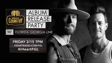 iHeartRadio Live - Florida Georgia Line's Exclusive Album Release Party: How To Watch