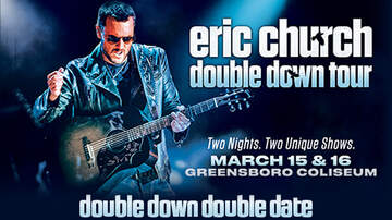 ArticlesWTQR - Double Down Double Date to see Eric Church Winner