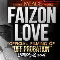 Faizon Love Off ProbationComedy Special
