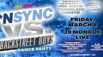 None - 104.5 SNX Presents *NSYNC Vs. Backstreet Boys Dance Party