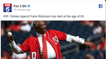 Steve - Orioles legend Frank Robinson has died at the age of 83.
