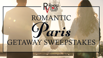 Contest Rules - The Rendezvous' Romantic Paris Getaway Sweepstakes Rules