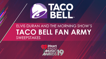 Contest Rules - Elvis Duran and The Morning Show's Taco Bell Fan Army Sweepstakes Rules