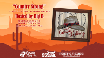 None - We are Country Strong at Pinot's Palette with Big D