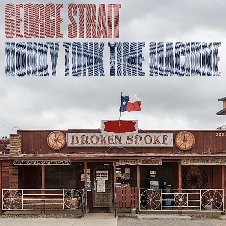 George Strait - 'Honky Tonk Time Machine' Album Cover Art