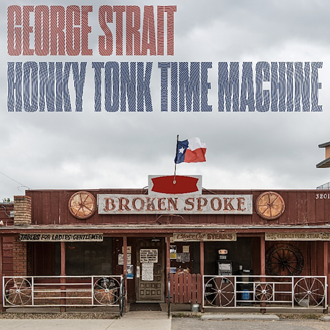 George Strait - 'Honky Tonk Time Machine' Album Cover Art