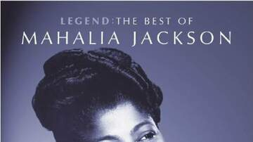 The First Lady - Celebrating Black History Month With A Salute to Mahalia Jackson..The Queen