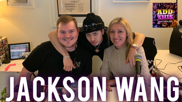 KIIS Articles - Jackson Wang Joins Add This Podcast To Talk 'Faded,' #TeamWang And More!