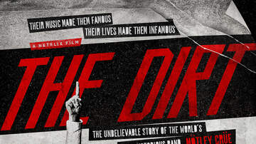 Houston Film Fanatics - THE DIRT Mötley Crüe film to launch on Netflix on March 22nd!