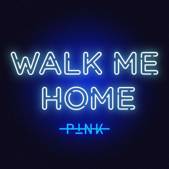 "P!nk - ""Walk Me Home"""