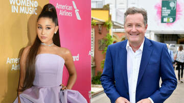 Entertainment News - Ariana Grande Ended Her Piers Morgan Feud With Laughs, Tears & Drinks