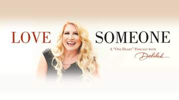 Delilah - Our Free Podcast Series: Love Someone With Delilah | *Listen Now!*