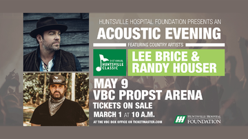 None - Lee Brice & Randy Houser | Huntsville Classic Concert | May 9th