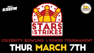 KIIS Articles - Stars and Strikes Celebrity Bowling and Poker Tournament 2019