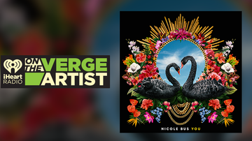 iHeartRadio On The Verge - Nicole Bus: iHeartRadio On The Verge Artist