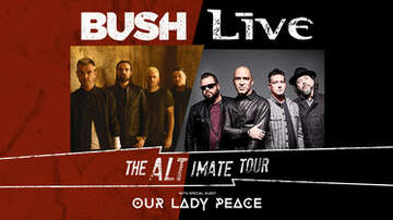 None - +LIVE+ & BUSH with The Altimate Tour at The AMP