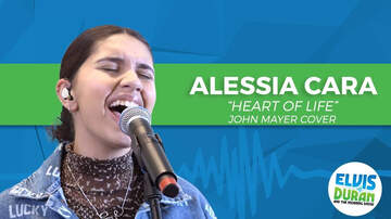 Elvis Duran - Alessia Cara Gives Passionate Cover of John Mayer's 'Heart of Life'