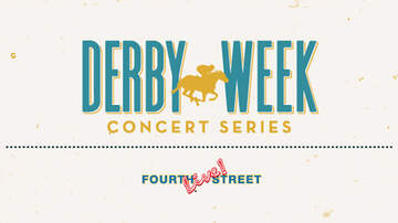 None - Derby Week Concert Series at Fourth Street Live!