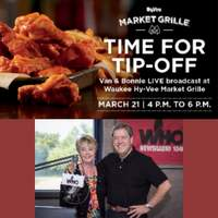 Tip-Off The B-Ball Tourney with Van & Bonnie at the Waukee Hy-Vee Market Grille, March 21st!