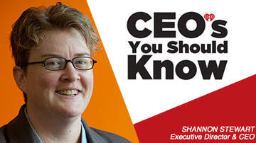 CEO's You Should Know - Shannon Stewart, Executive Director & CEO