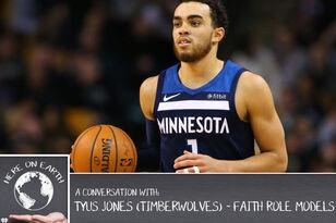 PODCAST: Timberwolves PG Tyus Jones discusses Faith Role Models