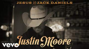 Lindsey Marie - Listen To Justin Moore's New Song 'Jesus and Jack Daniels'