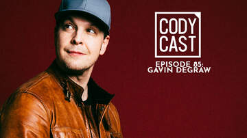 CMT Cody Alan - Cody Cast Episode 85: Gavin DeGraw
